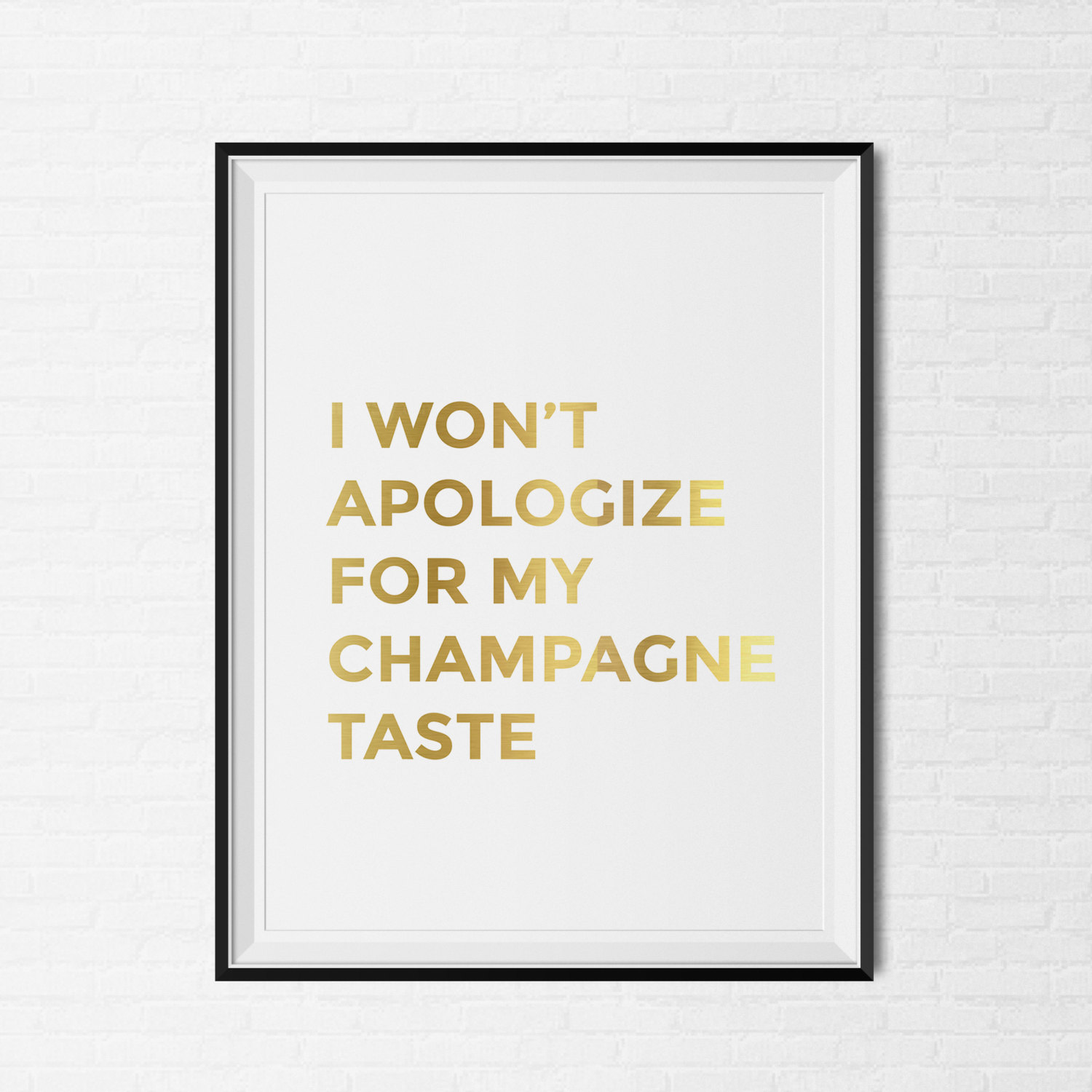 "Gold Foil ""Champagne Taste"" Print via CityComfortsDC 