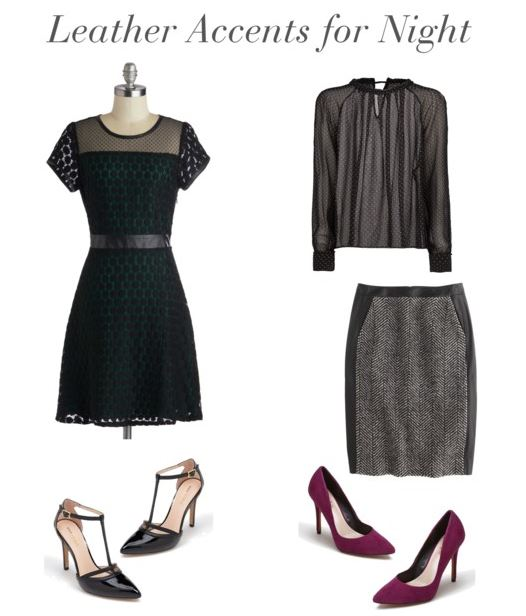 How She'd Wear It - Leather Accents for Night