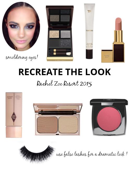 Recreate The Look Rachel Zoe Resort 2015 | The Makeup Lady