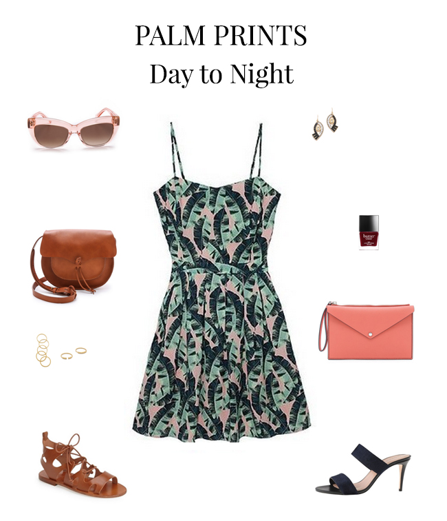 How She'd Wear It with Style and Cheek - Palm Prints Day to Night