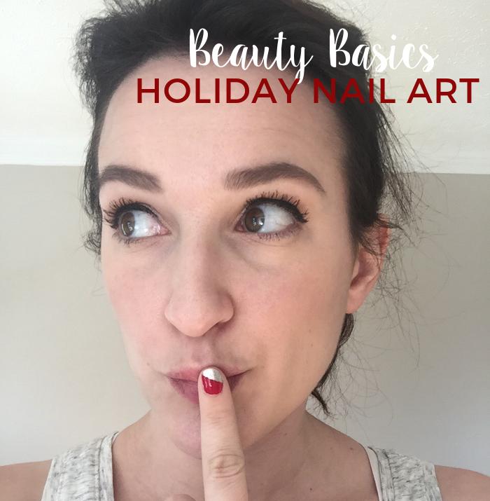 Holiday Nail Art   Beauty Basics